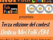 """Terza edizione contest """"Umbria Folk 2014"""" Artisti Band Emergenti Folk, Agosto Orvieto."""