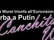 BARBA PUTIN Conchita Wurst trionfa all'Eurovision Song Contest 2014