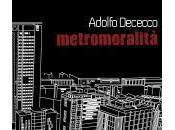 METROMORALITÀ nuovo album Adolfo Dececco