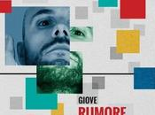 Giove: Rumore primo singolo omonimo album d'esordio.