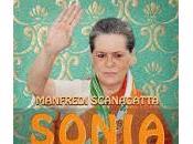 Sonia Gandhi. L'italiana potente mondo Manfredi Scanagatta