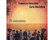 sintomo, Francesco Fiorentino Carlo Mastelloni