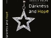 [Esordienti] Darkness hope Angela Volpe