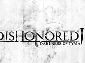 Dishonored Darkness Tyvia sarà presente alla Gamescom?