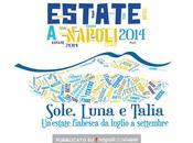 Estate Napoli: programma degli eventi luglio 2014