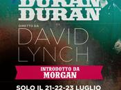 Duran Duran: Unstaged, nuovo Film David Lynch