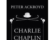 Charlie Chaplin Peter Ackroyd