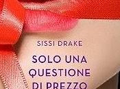 """RECENSIONE: """"Solo questione prezzo"""" Sissi Drake Rizzoli #YouFeel"""