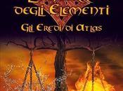 Recensione eredi Atlas guerra degli elementi Veronika Santiago