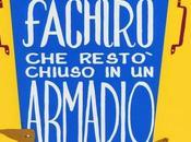 L'INCREDIBILE VIAGGIO FACHIRO RESTO' CHIUSO ARMADIO IKEA Romain Puértolas