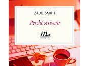 Perché scrivere Zadie Smith