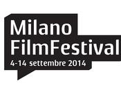 edizione Milano Film Festival terrà settembre 2014