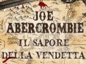Sapore della Vendetta (Joe Abercrombie): intervista Edoardo Rialti