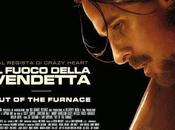"""Cinema: recensione Fuoco della Vendetta"""" (Out furnace)"""