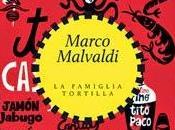 FAMIGLIA TORTILLA Marco Malvaldi