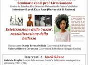 InteRGRace Seminario: Estetizzazione della 'razza', razzializzazione bellezza