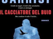 ANTEPRIMA: cacciatore Buio Donato Carrisi