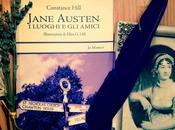 Recensione sentimentale viaggio mondo Jane Austen.Jane Austen. luoghi amici C.Hill, March