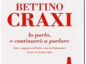 Recensioni: Bettino Craxi, parlo, continuerò parlare' Mondadori (2014)