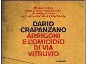 """Dario Crapanzano, """"Arrigoni l'omicidio Vitruvio"""""""