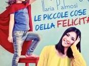 """piccole cose della felicità"""" Ilaria Palmosi"""