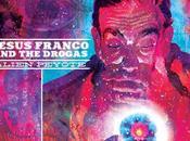 JESUS FRANCO DROGAS, Alien Peyote