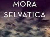 """RECENSIONE: """"Mora selvatica"""" Elisabetta Motta Rizzoli #YouFeel"""