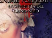 Segnalazione: Anime Assassine. vendetta Cigno Nero Diego Collaveri