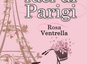 """Anteprima: MILLE LUCI PARIGI"""" Rosa Ventrella"""