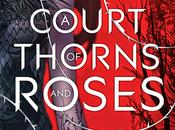 News: Court Thorns Roses Sarah Maas Cover Reveal