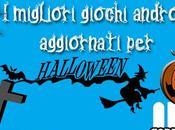 Alcuni giochi Android aggiornano Halloween