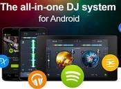 djay arriva Android mixa suona come vero DJ!!