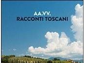 Racconti toscani (Historica Edizioni, 2014)