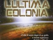 """JOHN SCALZI scrive Letteratitudine (per """"L'ultima colonia"""")"""