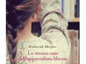 Strano caso dell'Apprendista Libraia Deborah Meyler