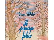 principe felice altri racconti Oscar Wilde