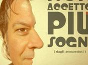Daniele Bengi Benati esce nuovo singolo tratto dall album FACCIA SOUL titolo ACCETTO SOGNI