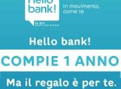 Hello bank! compie anno, regalo nuovi clienti