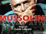 colpi tastiera) Mussolini ultimo atto (Carlo Lizzani), 1974