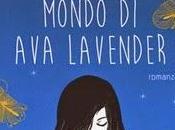 """Recensione straordinario mondo Lavender"""" Leslye Walton"""