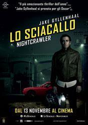 CINEMA Sciacallo Nightcrawler: brividi nelle notti lonsangeline