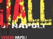 Napoli capitale Giallo. Scrittori stranieri affascinati dalla nostra città