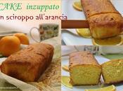 Cake Inzuppato all'Arancia