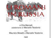 COLLEFERRO (ROMA): ROMANI RUSSIA Spettacolo teatrale Elia Marcelli