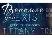 Book Blitz: Because exist Tiffany Truitt