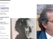 letteratura racconta esistenze, oltre realismo ideologie, Giuseppe Berto: Incontro Roma martedì novembre