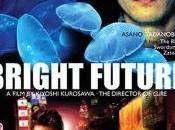 Bright Future (Kiyoshi Kurosawa)