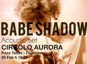 babe shadow circolo aurora