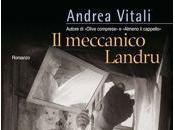 meccanico Landru, Andrea Vitali