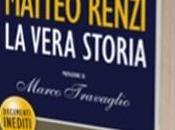 L'intoccabile. Matteo Renzi, vera storia
